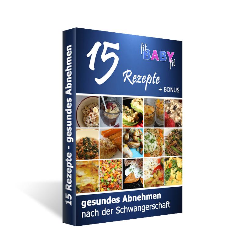 15 fitBABYfit Rezepte